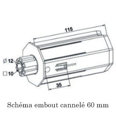 Schema embout canelé de 60 mm